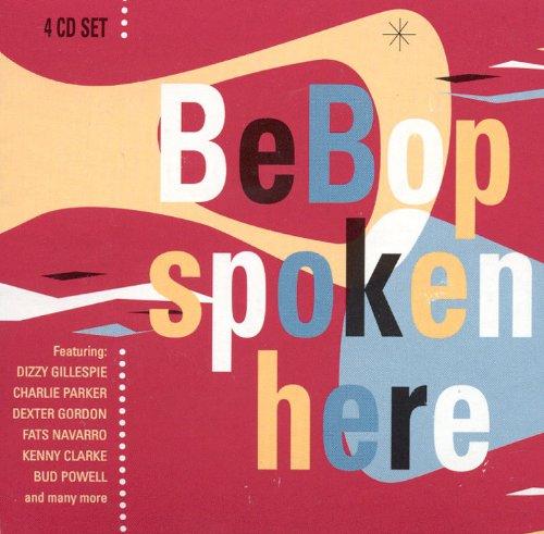 Bebop Spoken Here by Proper Box UK