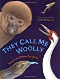 img - for They Call Me Woolly by Keith DuQuette (2002-02-18) book / textbook / text book