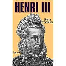 HENRI III: ROI SHAKESPEARIEN