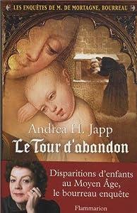 """Afficher """"Les enquêtes de M. de Mortagne, bourreau n° 3 Le tour d'abandon"""""""