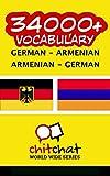 34000+ German - Armenian Armenian - German Vocabulary (German Edition)