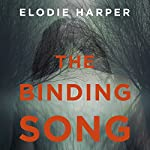 The Binding Song | Elodie Harper