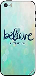 Case For iPhone 5s Believe in Yourself