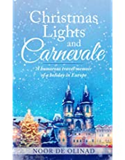Christmas Lights and Carnevale: A comedy travel memoir of a winter holiday in Europe