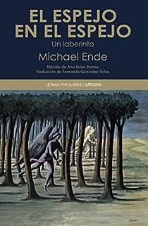 El espejo en el espejo par Michael Ende