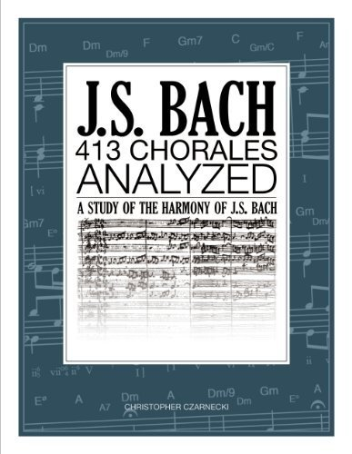 J.S. Bach 413 Chorales: Analyzed