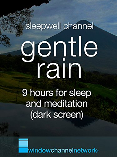 Gentle Rain, 9 hours for sleep and meditation (dark screen)