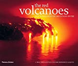 The Red Volcanoes: Face to Face with the Mountains of Fire