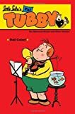 Little Lulu's Pal Tubby Volume 2: The Runaway Statue and Other Stories by John Stanley (2010-12-21)