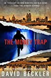 The Money Trap: A tense gripping crime thriller (Mason and Sterling Novella Book 2)