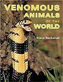 Venomous Animals of the World
