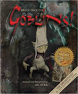 brian frouds goblins 10 1 2 anniversary edition