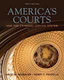 Bundle: America's Courts and the Criminal Justice System, 10th + Careers in Criminal Justice Printed Access Card, David W. Neubauer, Henry F. Fradella, 0538787341
