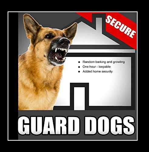 Guard Dogs - Random Barking and Growling Dog Sounds for Added Home Security When the House Is Empty by Calmsound