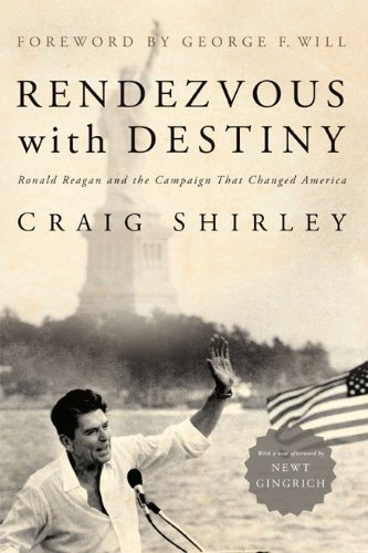 Download Rendezvous with Destiny: Ronald Reagan and the Campaign That Changed America pdf epub