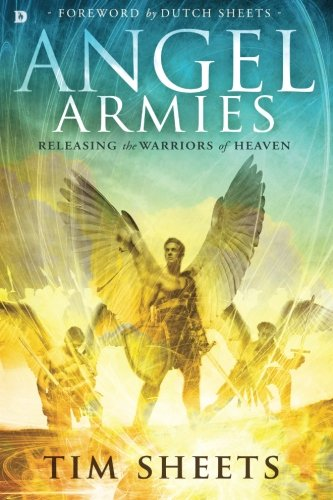 Price comparison product image Angel Armies: Releasing the Warriors of Heaven