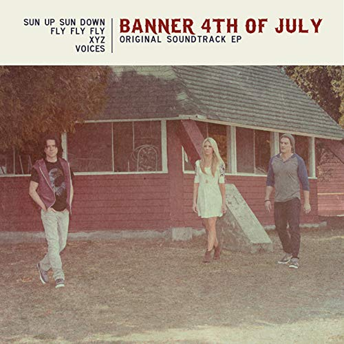 Banner 4th of July (Original Soundtrack EP)]()