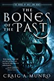 The Bones of the Past (Books of Dust and Bone)