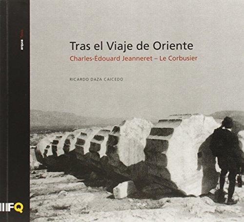 Descargar Libro Tras El Viaje De Oriente Ricardo Daza Caicedo