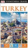 DK Eyewitness Travel Guide: Turkey, Dorling Kindersley Publishing Staff, 1465411755