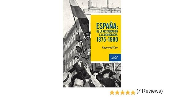 España: de la Restauración a la democracia, 1875-1980 eBook: Carr, Raymond, Hierro, Ignacio: Amazon.es: Tienda Kindle