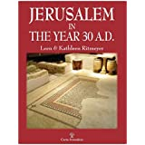 Jerusalem in the Year 30 A.D.