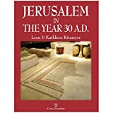 img - for Jerusalem in the Year 30 A.D. book / textbook / text book