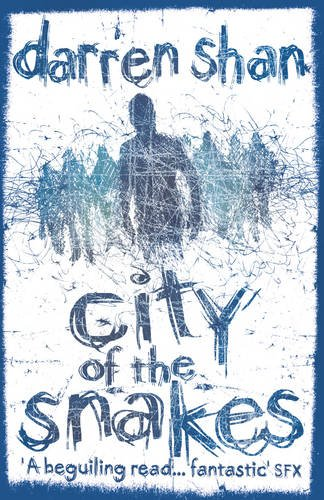 """The City Trilogy (3) - City of the Snakes"" av Darren Shan"
