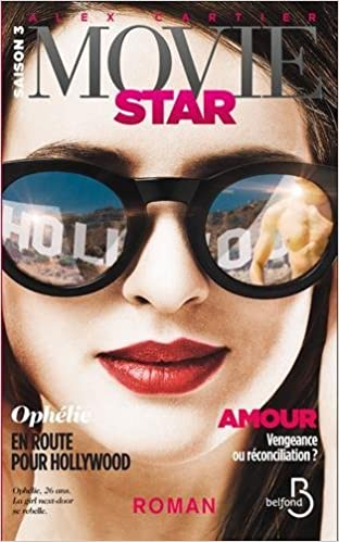 Movie Star - Tome 3 - Cartier Alex 2016