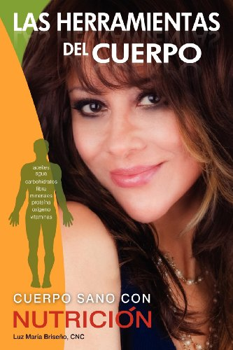 Las Herramientas del Cuerpo (Spanish Edition)