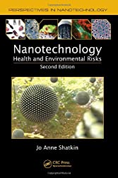 Nanotechnology: Health and Environmental Risks, Second Edition (Perspectives in Nanotechnology)
