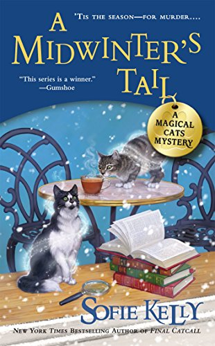 A Midwinter's Tail (A Magical Cats Mystery Book 6)