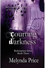 Courting Darkness (Redemption (Melynda Price)) Paperback