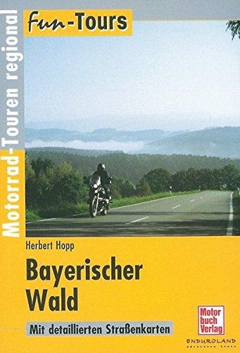 Bayerischer Wald: Motorrad-Touren regional (Fun-Tours)
