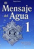 Mensaje Del Agua 1, Masaru Emoto, 9707752327