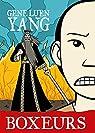 Boxeurs & Saints par Yang