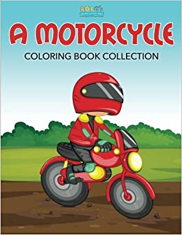 A Motorcycle Coloring Book Collection: Bobo\'s Children Activity ...