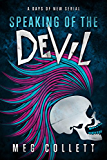 Speaking of the Devil (Days of New Book 1)