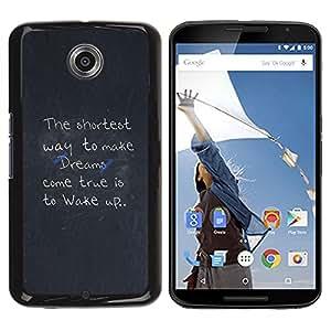 LECELL -- Funda protectora / Cubierta / Piel For Motorola NEXUS 6 / X / Moto X Pro -- Make Dreams Come True Message --