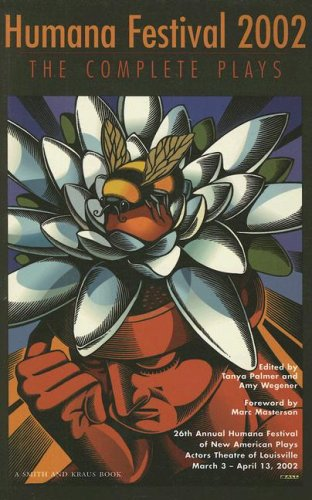 Humana Festival 2002: The Complete Plays