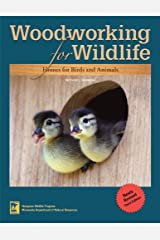 Woodworking for Wildlife: Homes for Birds and Animals Paperback