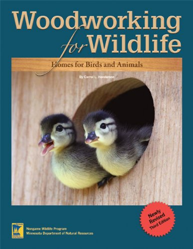 Wildlife Birdhouses - Woodworking for Wildlife: Homes for Birds and Animals