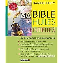 Bible des huiles essentielles