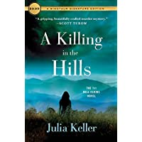 A Killing in the Hills: A Novel (Bell Elkins Novels Book 1)