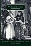 img - for Victims and Viragos: Metropolitan Women, Crime and the Eighteenth-Century Justice System by Gregory Durston (2007-10-16) book / textbook / text book