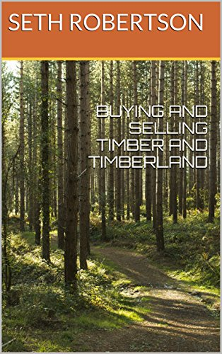 BUYING AND SELLING TIMBER AND TIMBERLAND