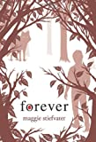 Forever (Shiver, Book 3) (Wolves of Mercy Falls)
