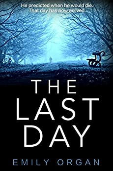 The Last Day by [Organ, Emily]