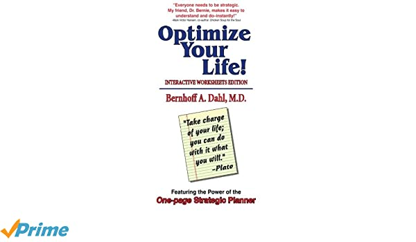 Optimize Your Life!: Interactive Worksheets Edition: Bernhoff ...