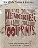 Take Only Memories Leave Only Footprints: End of